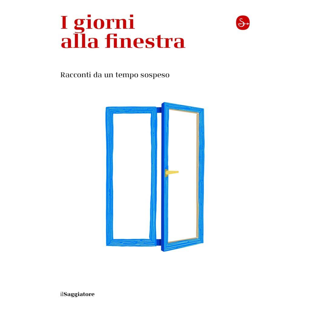 Il Saggiatore, i giorni alla finestra, Paola Minussi